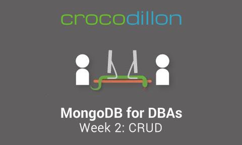 MongoDB for DBAs: CRUD — CrocoDillon
